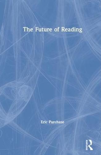 The Future of Reading (Hardback)