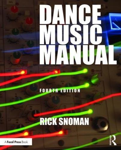 Dance Music Manual (Paperback)