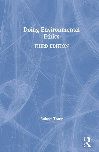 Doing Environmental Ethics (Paperback)