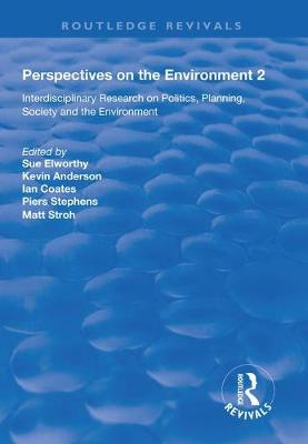 Perspectives on the Environment (Volume 2): Interdisciplinary Research Network on Environment and Society - Routledge Revivals (Hardback)