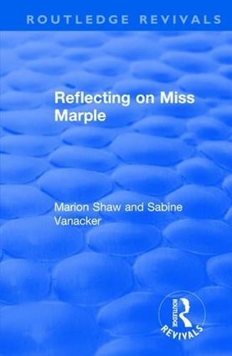 Reflecting on Miss Marple - Routledge Revivals (Hardback)