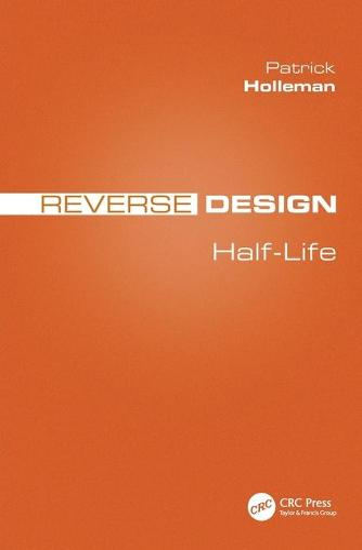 Reverse Design: Half-Life (Paperback)