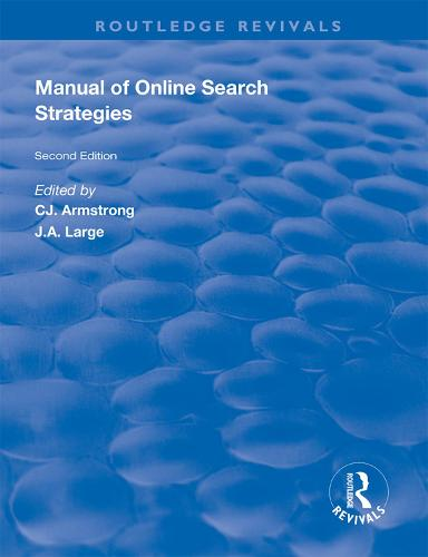 Manual of Online Search Strategies - Routledge Revivals (Hardback)
