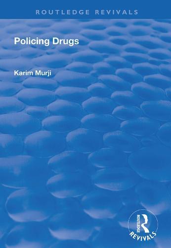Policing Drugs - Routledge Revivals (Hardback)