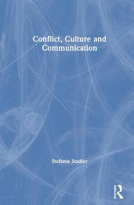 Conflict, Culture and Communication (Hardback)