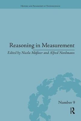 Reasoning in Measurement - History and Philosophy of Technoscience (Paperback)