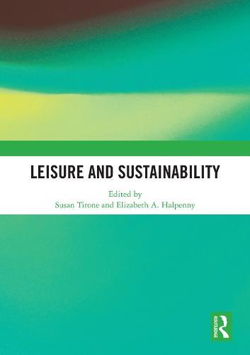 Leisure and Sustainability (Hardback)