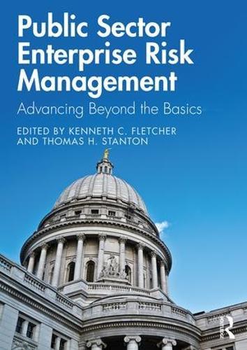 Public Sector Enterprise Risk Management: Advancing Beyond the Basics (Paperback)
