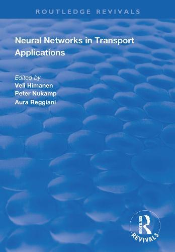 Neural Networks in Transport Applications - Routledge Revivals (Hardback)