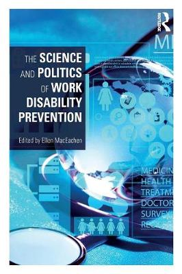 The Science and Politics of Work Disability Prevention (Paperback)