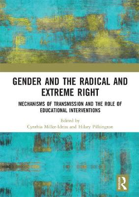 Gender and the Radical and Extreme Right: Mechanisms of Transmission and the Role of Educational Interventions (Hardback)