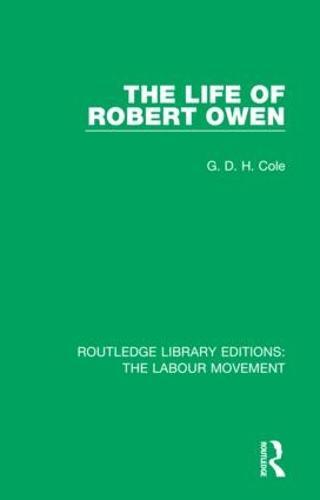 The Life of Robert Owen (Hardback)