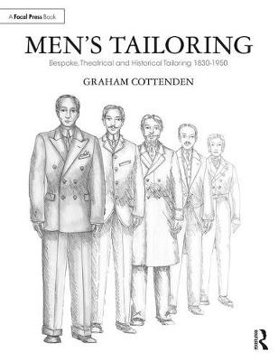 Men's Tailoring: Bespoke, Theatrical and Historical Tailoring 1830-1950 (Paperback)