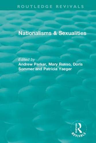 Nationalisms & Sexualities - Routledge Revivals (Hardback)