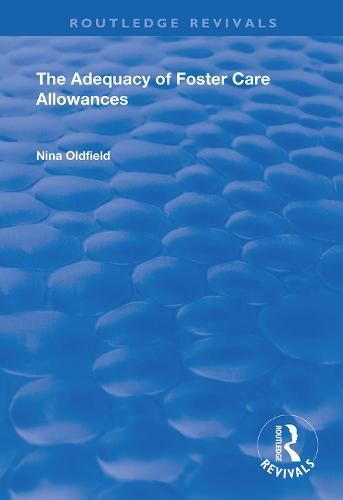 The Adequacy of Foster Care Allowances - Routledge Revivals (Hardback)