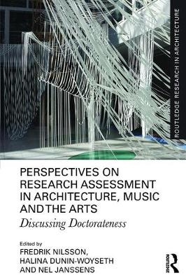 Perspectives on Research Assessment in Architecture, Music and the Arts: Discussing Doctorateness (Paperback)