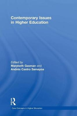 Contemporary Issues in Higher Education - Core Concepts in Higher Education (Hardback)
