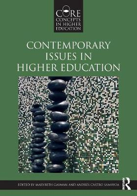 Contemporary Issues in Higher Education - Core Concepts in Higher Education (Paperback)