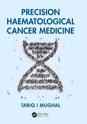 Precision Haematological Cancer Medicine (Hardback)