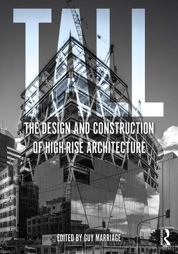 Tall: the design and construction of high-rise architecture (Paperback)