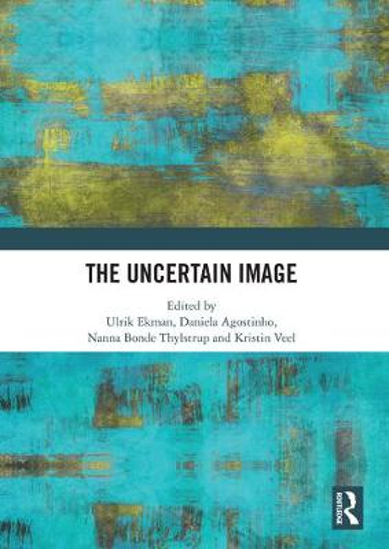 The Uncertain Image (Hardback)