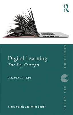 Digital Learning: The Key Concepts - Routledge Key Guides (Paperback)