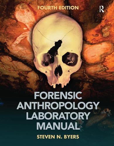 Forensic Anthropology Laboratory Manual (Hardback)