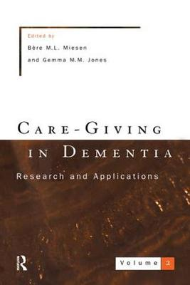 Care-Giving In Dementia 2 (Hardback)