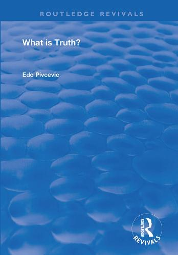 What is Truth? - Routledge Revivals (Hardback)