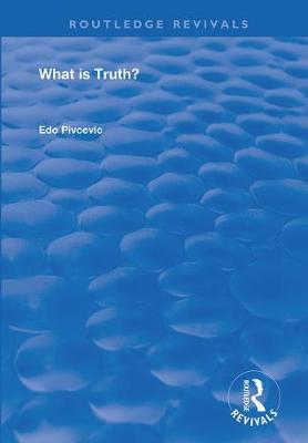 What Is Truth? - Routledge Revivals (Paperback)