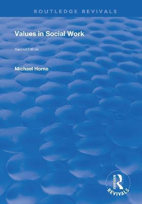 Values in Social Work - Routledge Revivals (Hardback)