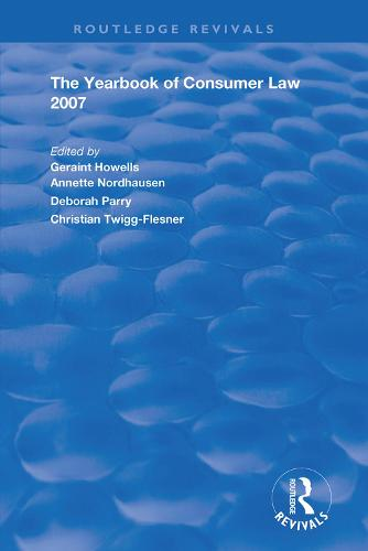The Yearbook of Consumer Law 2007 - Routledge Revivals (Hardback)