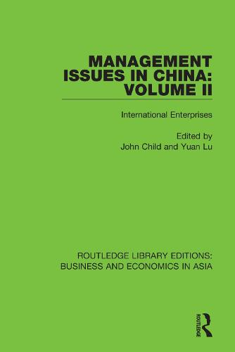 Management Issues in China: Volume 2: International Enterprises - Routledge Library Editions: Business and Economics in Asia (Paperback)
