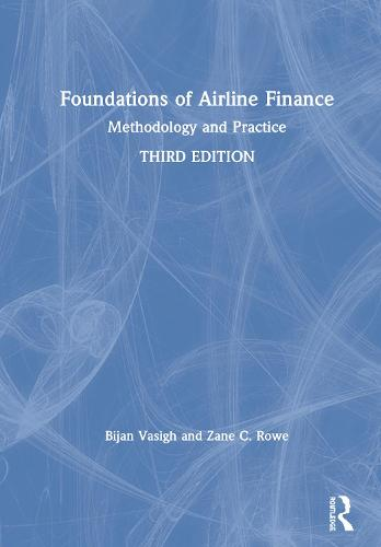 Foundations of Airline Finance: Methodology and Practice (Hardback)