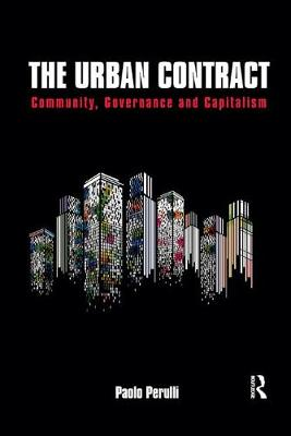 The Urban Contract: Community, Governance and Capitalism (Paperback)