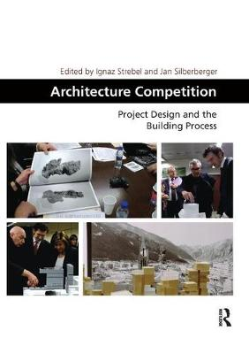Architecture Competition: Project Design and the Building Process (Paperback)