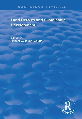 Land Reform and Sustainable Development - Routledge Revivals (Hardback)