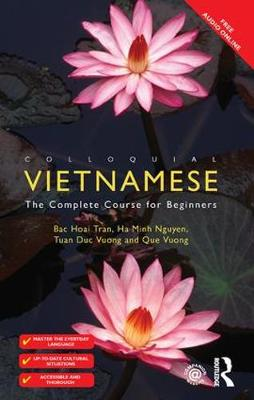 Colloquial Vietnamese: The Complete Course for Beginners (Hardback)