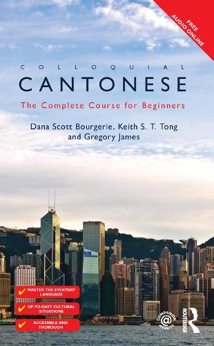 Colloquial Cantonese: The Complete Course for Beginners - Colloquial Series (Hardback)