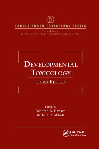 Developmental Toxicology - Target Organ Toxicology Series (Paperback)