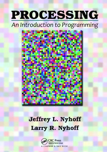 Processing: An Introduction to Programming (Hardback)