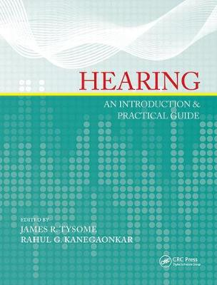 Hearing: An Introduction & Practical Guide (Hardback)