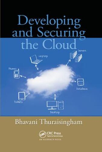 Developing and Securing the Cloud (Paperback)