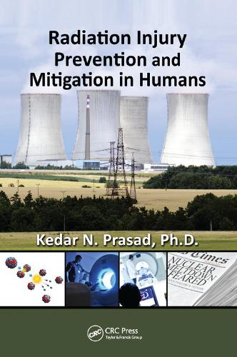Radiation Injury Prevention and Mitigation in Humans (Paperback)
