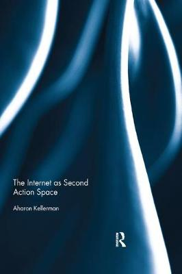 The Internet as Second Action Space (Paperback)