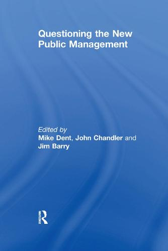 Questioning the New Public Management (Paperback)