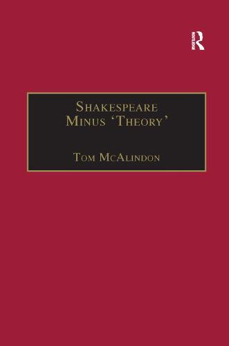 Shakespeare Minus 'Theory' (Paperback)