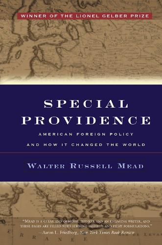 Special Providence: American Foreign Policy and How It Changed the World (Hardback)