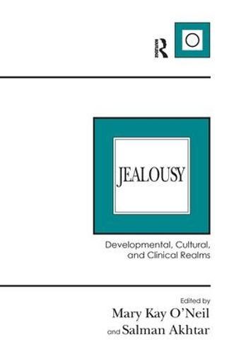 Jealousy: Developmental, Cultural, and Clinical Realms (Hardback)