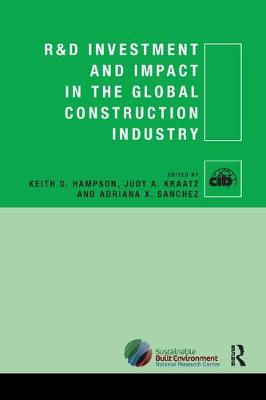 R&D Investment and Impact in the Global Construction Industry (Paperback)